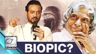 Irrfan Khan's Next APJ Abdul Kalam Biopic?