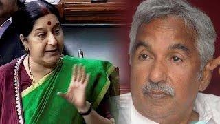 Sushma Swaraj, Oommen Chandy battle over Indians evacuated from Libya Kerla