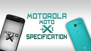 EXCLUSIVE-Motorola Moto X+1 Features & Specs Leaked [Snapdragon 805,1080p,13mp camera & much more]