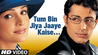 Most Romantic Tum Bin Jiya Jaye Kaise  Poetic Line TUM BIN Priyanshu Chatterjee, Sandali Sinha
