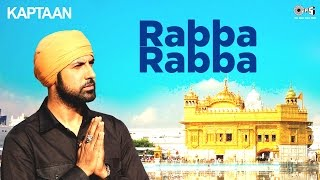 RABBA RABBA - Kaptaan Latest Punjabi Song 2016 Gippy Grewal, Monica, Karishma Jaidev Kumar