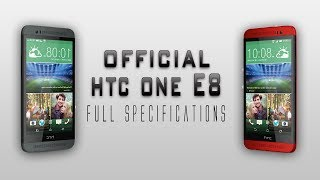 Htc One E8 Full specification Review [Snapdragon 801,13 mp camera & much more]