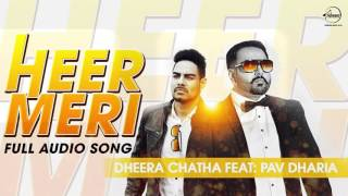 Heer Meri (Full Audio Song) Pav Dharia Punjabi Song Collection