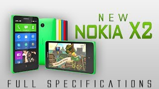 Nokia X2 Andorid Full Specifications [Snapdragon 200,5 mp camera & much more]