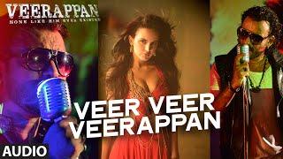 Veer Veer Veerappan Full Song VEERAPPAN Shaarib & Toshi Ft. Paayal Dev and Vee