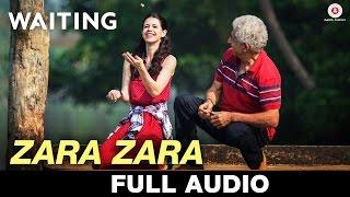 Zara Zara - Full Song Waiting Kavita Seth & Vishal Dadlani Mikey McCleary