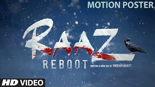 """RAAZ Reboot"" Motion Poster 2 - Emraan Hashmi, Kriti Kharbanda, Gaurav Arora - Vikram Bhatt"