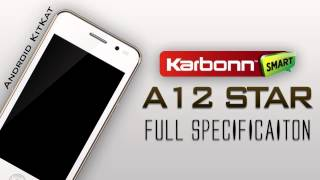 Karbonn A12 Star worlds #2 Cheapest Android KatKat Smartphone!