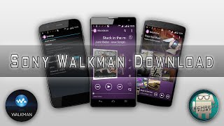 Official SONY WALKMAN Music app For any Android Device Best music app [DOWNLOAD]