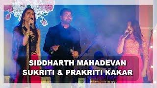 Siddharth Mahadevan Live Performance Sukriti & Prakriti Kakar Balam Pichkari
