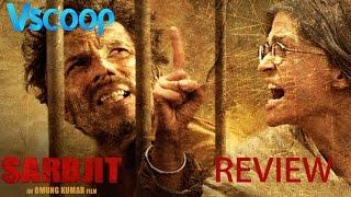 Sarabjit Movie Review #VSCOOP