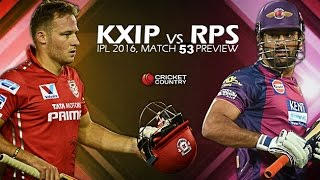 RPS vs KXIP - Match 53 - Preview - IPL 2016 - Dhoni Has to Save His Pride