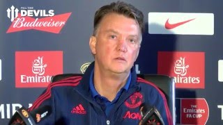 Louis van Gaal Pre Match Presser - FA Cup Final - Crystal Palace vs Manchester United