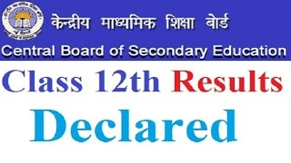 CBSE declares the result of class XII Board examination