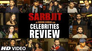 SARBJIT Movie Celebrities REVIEW Randeep Hooda, Aishwarya Rai Bachchan, Richa Chadda