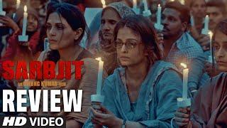 SARBJIT Movie Audience REVIEW Randeep Hooda, Aishwarya Rai Bachchan, Richa Chadda
