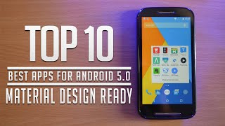 Top 10 Best Apps for Android 5.1 Lolipop Smartphones - Material Design Ready Apps