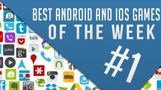 Top Games Must Download Of the Week - IOS  Android Best Games!
