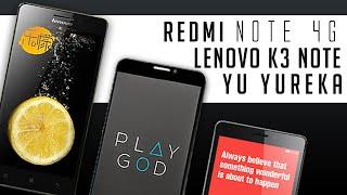 Lenovo K3 Note V/s Yu Yureka V/s Xiaomi Redmi Note 4G - Epic FaceOff