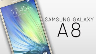 Samsung Galaxy A8 - All you need to know.