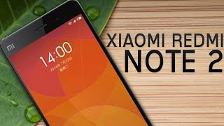 New Xiaomi Redmi NOTE 2 - The Bigger & Better NOTE.