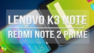 Xiaomi Redmi Note 2 PRIME V/s Lenovo K3 NOTE