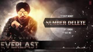 Number Delete Full Song (Audio) Deep Money Album: EVERLAST Latest Punjabi Song 2016