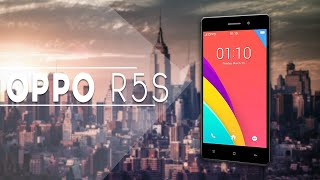 New Oppo R5s - All You need To know!