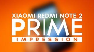 Xiaomi Redmi Note 2 PRIME Impression - KING of budget Smartphone.