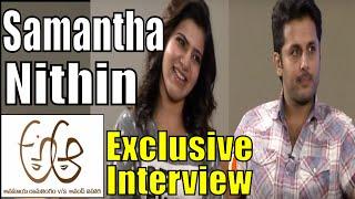 Samantha And Nithin Exclusive Interview With iNews | A Aa Movie | Nadiya | Trivikram Srinivas