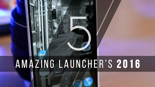 TOP 5 Most Amazing Android Launcher's 2016 - Part 1