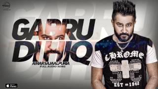 Gabru Di Hik (Full Audio Song ) | Amar Sajaalpuria | Punjabi Song Collection