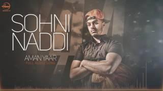 Sohni Naddi ( Full Audio Song ) | Aman Yaar | Punjabi Song Collection