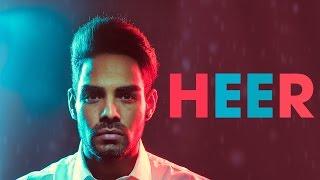 Heer (Full Video)   Pav Dharia   Latest Punjabi Song 2016