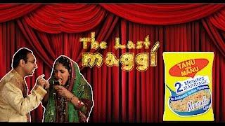 The Last Maggi - Censored