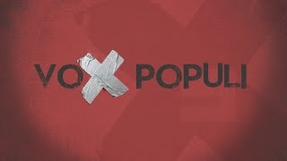 Voice Of The People | VOX Populi | VD Originals