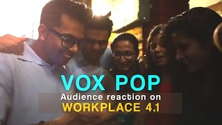 "VOX POP | Audience Reaction on The Workplace Ep-4.1 | Love is war ""Nisha Kab Aa Rahi Hai"""