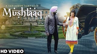 New Punjabi Songs 2016   Satinder Sartaaj   Mushtaaq   Jatinder Shah   Latest Punjabi Songs 2016