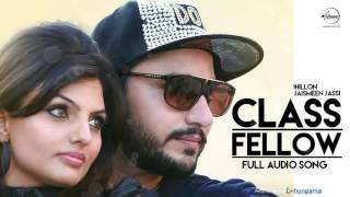 Class Fellow (Full Audio Song) | Deep Dhillon, Jaismeen Jassi | Punjabi Song