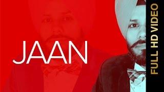 New Punjabi Songs 2016 || JAAN || GURPREET SINGH GURI || Punjabi Songs 2016