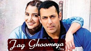 Jag Ghoomeya Sultan Video SONG ft Salman Khan, Anushka sharma RELEASES