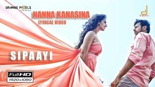 Sipaayi - Nanna Kanasina Lyric Video | Siddharth Mahesh, Sruthi Hariharan, Ajaneesh, Rajath Mayee