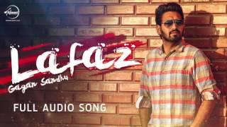 Lafaz ( Full Audio Song ) | Gagan Sandhu | Punjabi Song Collection