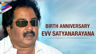 Tollywood Director EVV Satyanarayana Birth Anniversary   Remembering