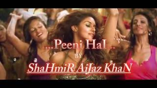 Peeni Hai... EDM 2016 - All Bollywood stars Mashup