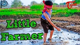 Little Farmer | New Telugu Short Film 2016 | Directed by Chalapathy Puvvala