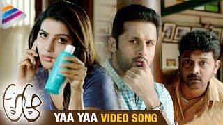 A Aa Movie Video Songs   Yaa Yaa Song Trailer   Nitin   Samantha   Trivikram