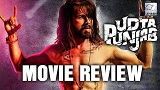 Udta Punjab Movie Review - Shahid Kapoor - Kareena Kapoor Khan