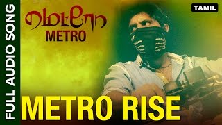 Metro Rise | Full Audio Song | Metro