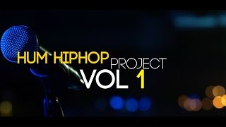 The Hum Hip Hop Project Vol 1 - Episode - Presented by The Humming Tree & Desi Hip Hop Inc